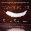 Silver Sparrow: A Novel AudioBook Download