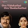 Oru Vidukathai Oru Thodarkathai (Original Motion Picture Soundtrack) - Single