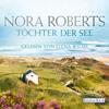 Nora Roberts - Töchter der See Grafik
