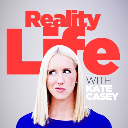 Cover image of Reality Life with Kate Casey