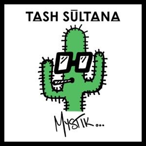 Tash Sultana - Mystik