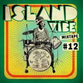 Island Vibe Festival - Mixtape 12