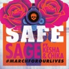 Safe feat Kesha Chika Single