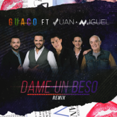 Dame un Beso (feat. Juan Miguel) [Remix] - Guaco