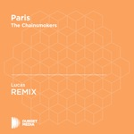 Paris (Lucas Unofficial Remix) [The Chainsmokers] - Single