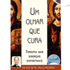 Padre Paulo Ricardo - Um Olhar que Cura [A Look That Heals] (Unabridged) grafismos