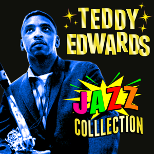 Teddy Edwards - Jazz Collection