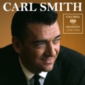 Carl Smith - There's a Bottle Where She Used to Be