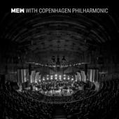 Mew with Copenhagen Philharmonic (with Copenhagen Philharmonic)