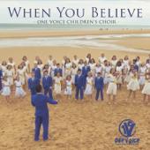 Download Lagu MP3 One Voice Children's Choir - When You Believe
