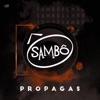 Propagas - Single, Sambô
