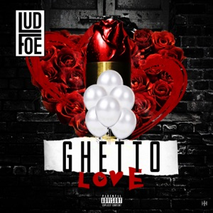 Ghetto Love - Single Mp3 Download