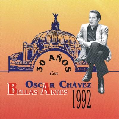 30 Años Con Oscar Chávez en Bellas Artes (En Vivo) - Óscar Chávez