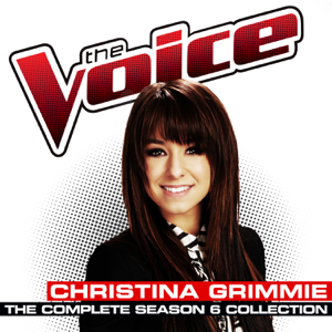 Christina Grimmie - The Complete Season 6 Collection (The Voice Performance)