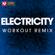 Electricity (Extended Workout Remix) - Power Music Workout
