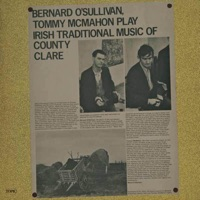 Bernard O'Sullivan & Tommy McMahon Play Irish Traditional Music of County Clare by Bernard O'Sullivan on Apple Music