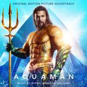 Aquaman (Original Motion Picture Soundtrack) - Rupert Gregson-Williams