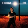 Fuse (Deluxe Version), Keith Urban