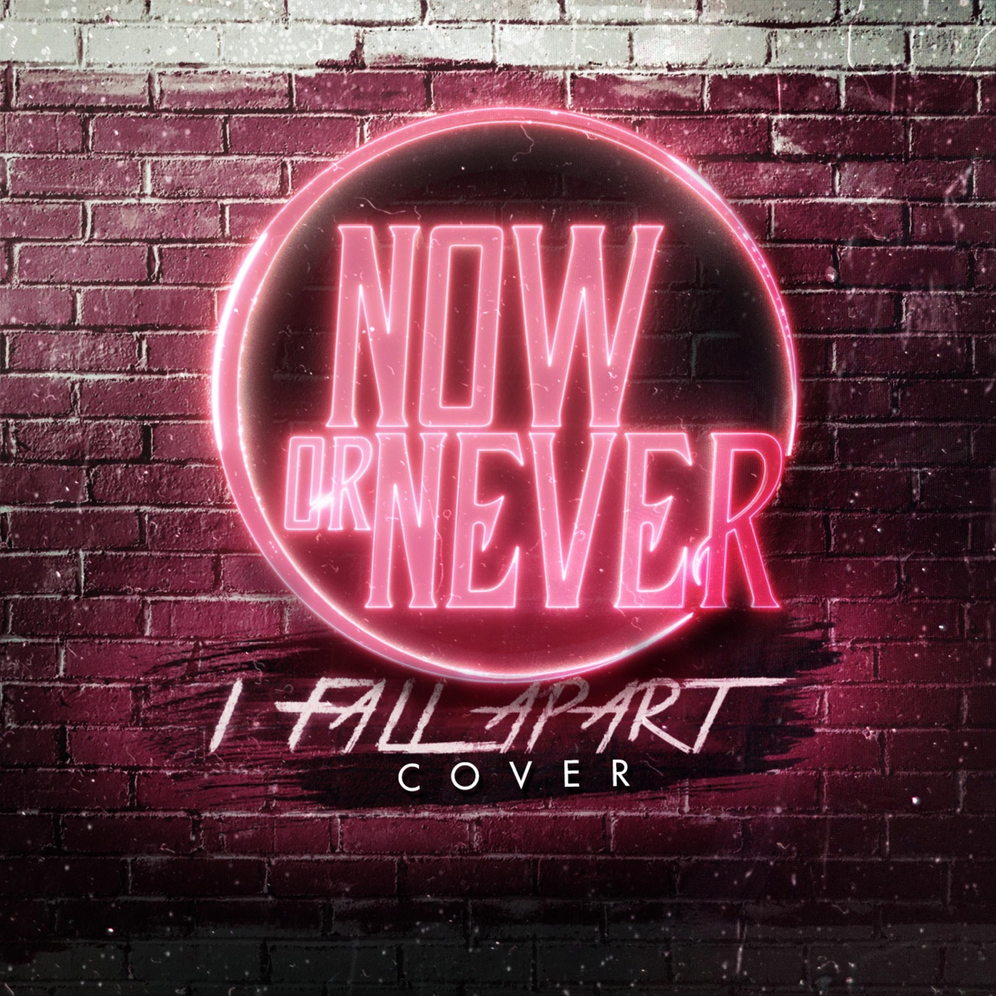 Now or Never - I Fall Apart (Post Malone Cover) [single] (2018)