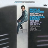 Merle Haggard & The Strangers - The Bottle Let Me Down