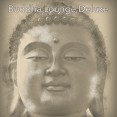 Buddha Lounge Deluxe – The Best of Lounge
