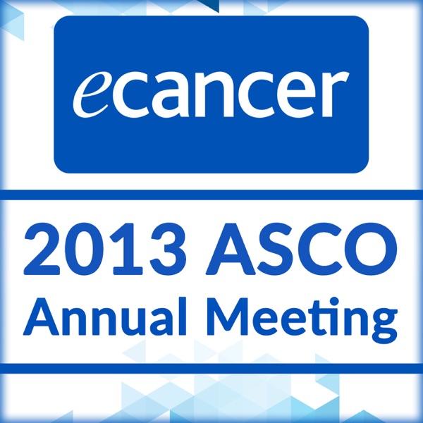 2013 ASCO Annual Meeting