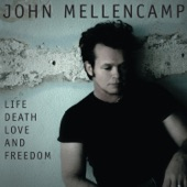 John Mellencamp - If I Die Sudden