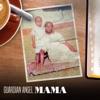 Mama - Single, Guardian Angel