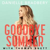 Danielle Bradbery & Thomas Rhett - Goodbye Summer