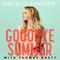Goodbye Summer - Danielle Bradbery & Thomas Rhett lyrics