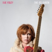 Sue Foley - The Lucky Ones (feat. Jimmie Vaughan)