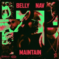 Maintain (feat. NAV) - Single Mp3 Download