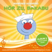 Hör zu, Bakabu - Album 2