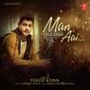 Man Aai - Single