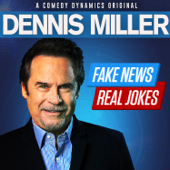 Fake News Real Jokes-Dennis Miller
