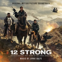 12 Strong - Official Soundtrack