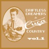Driftless Dreamers in Cuca Country, Vol. 1
