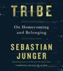 Sebastian Junger - Tribe  artwork