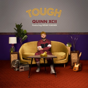 Quinn XCII - Tough feat. Noah Kahan