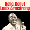 Louis Armstrong - Hello, Dolly! (Remastered) artwork
