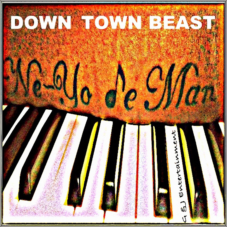 Down Town Beast - Single
