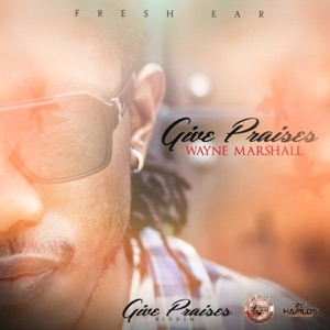 Give Praises - Single Mp3 Download