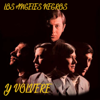 Los Ángeles Negros - Y Volveré artwork