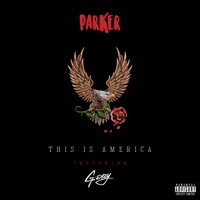 This Is America (feat. G-Eazy) - Single Mp3 Download