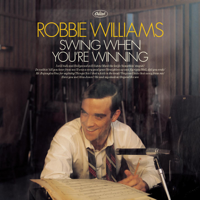 Robbie Williams - Swing When You're Winning artwork