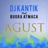 Agust feat Buğra Atmaca Single