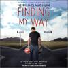 Finding My Way: Beaumont Series, Book 4 (Unabridged) - Heidi McLaughlin