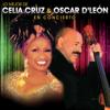 Lo Mejor De Celia Cruz & Oscar D'León En Concierto - Celia Cruz & Oscar D'León