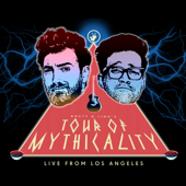Tour of Mythicality (Live from Los Angeles)