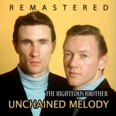 The Rigthteous Brother - Unchained Melody (Remastered)